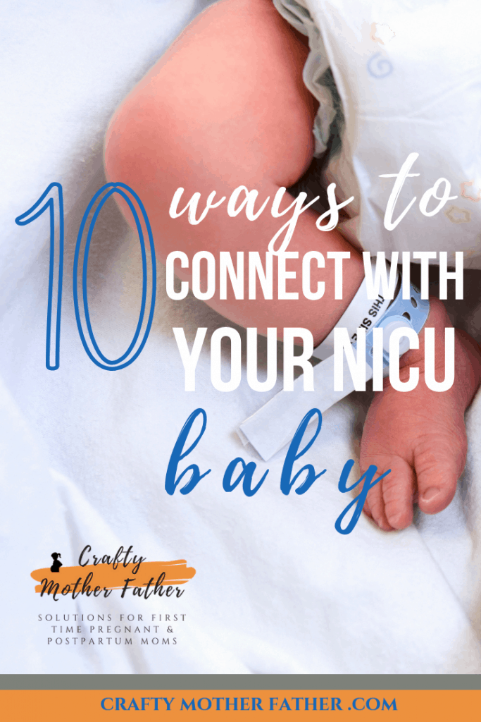 how to connect with baby in the NICU