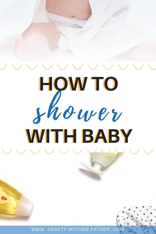 how to shower with baby - 9 easy steps
