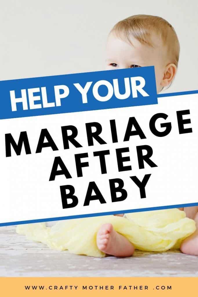 how to help your marriage after you have a baby