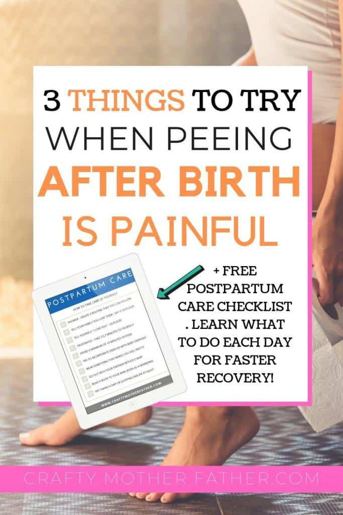 get help when you pee for the first time postpartum after having had a catheter placed