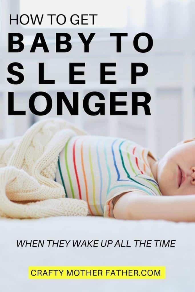 how to help baby sleep through the night and take longer naps