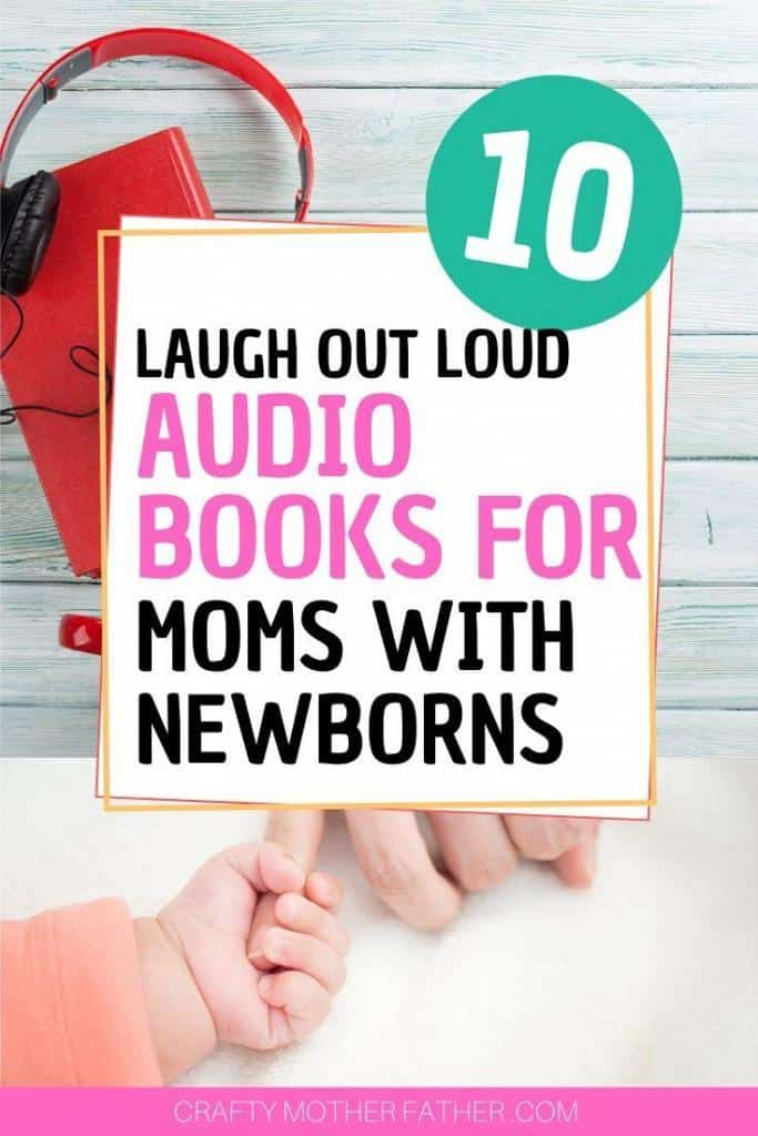 the best audio books for moms with newborns