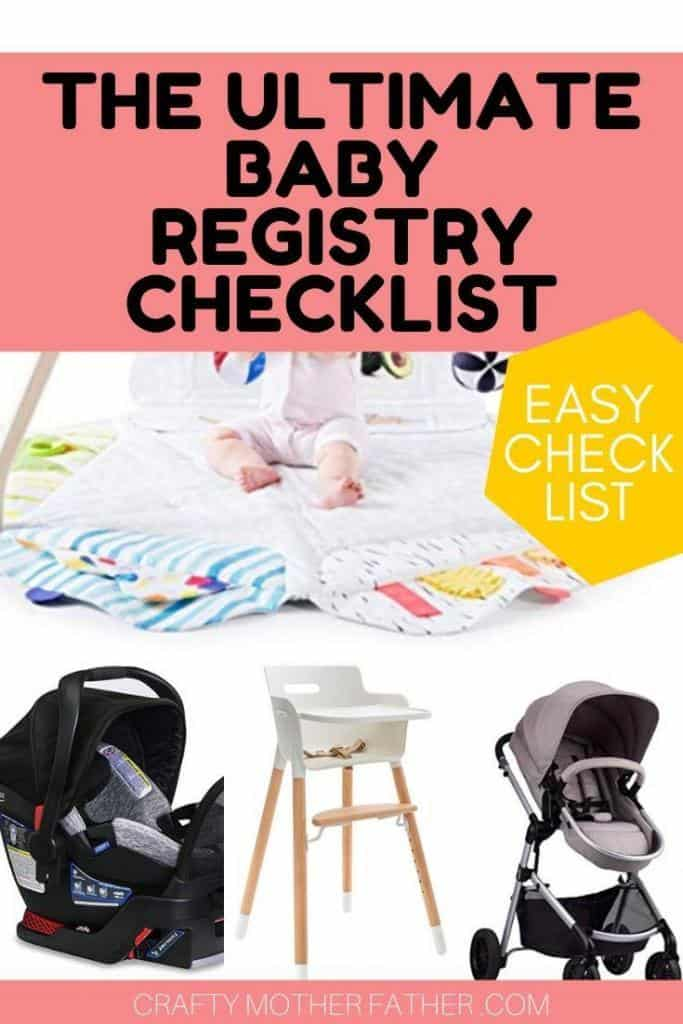 image has text that says the ultimate baby registry checklist with photos of a stroller, crib, swaddling blanket, baby bath tub, bottles, and misc baby items