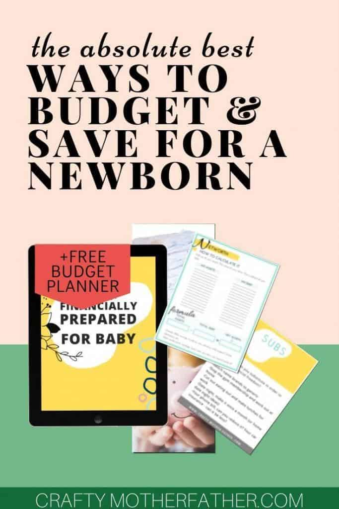 the absolute best ways to save for a newborn and budget