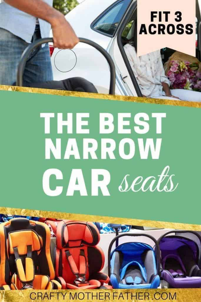 the best narrow car seats for big families