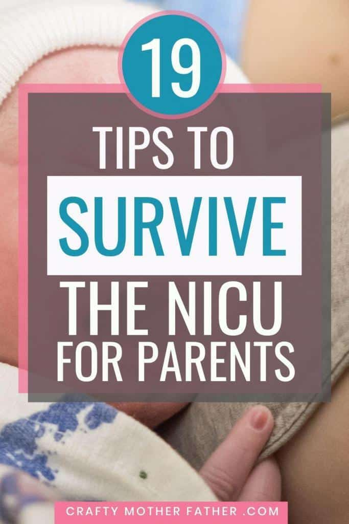 the best nicu tips for parents. 19 tips to survive the nicu for parents