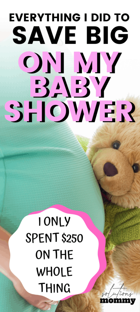 everything i did to save big on my baby shower - i only spent $250 on the whole thing