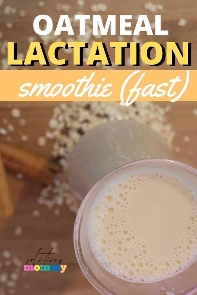 oatmeal lactation smoothie