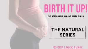 Birth IT Up: The Natural Series
