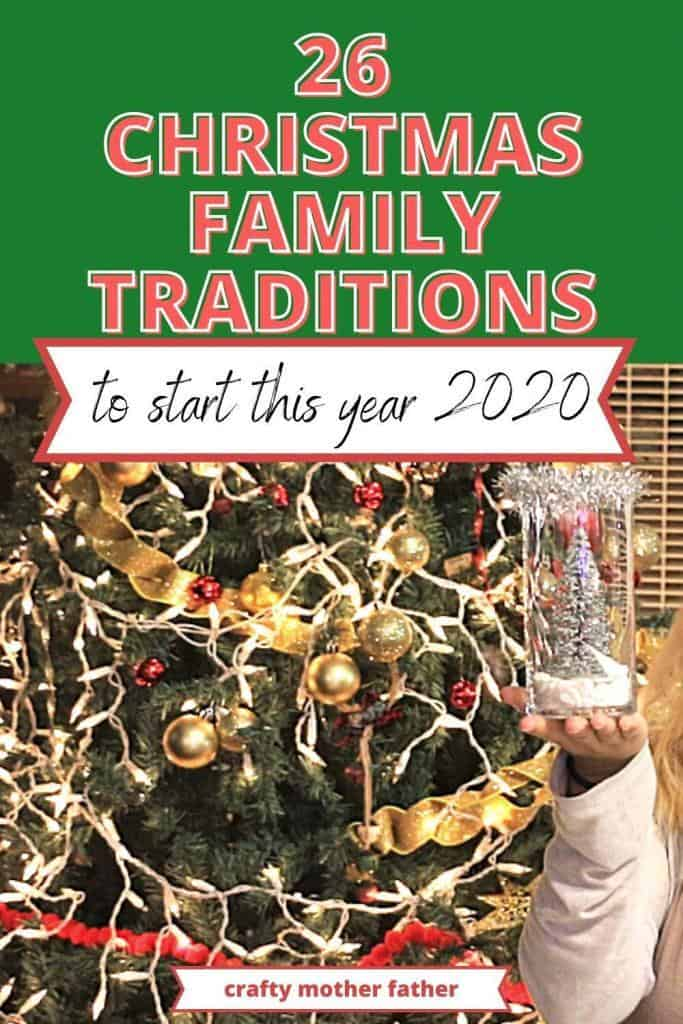 26 Christmas Family Traditions To sTart This Year 2020