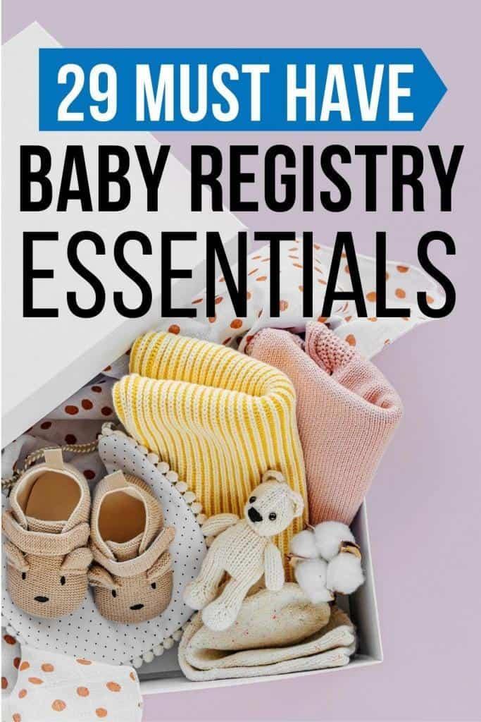 29 must have baby registry essentials