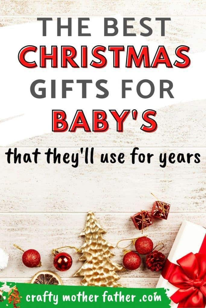 the best Christmas gifts for newborns and babys first Christmas gift ideas