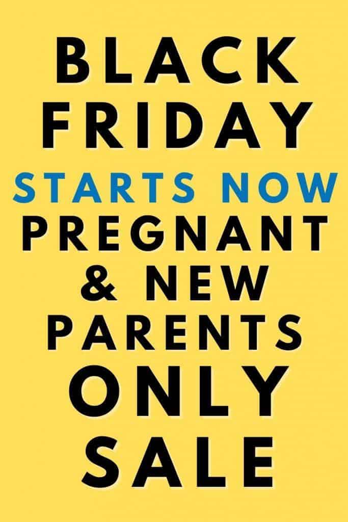 the best Black Friday Deals For Expecting and New Parents on baby items, pregnancy items and digital online classes for expecting moms